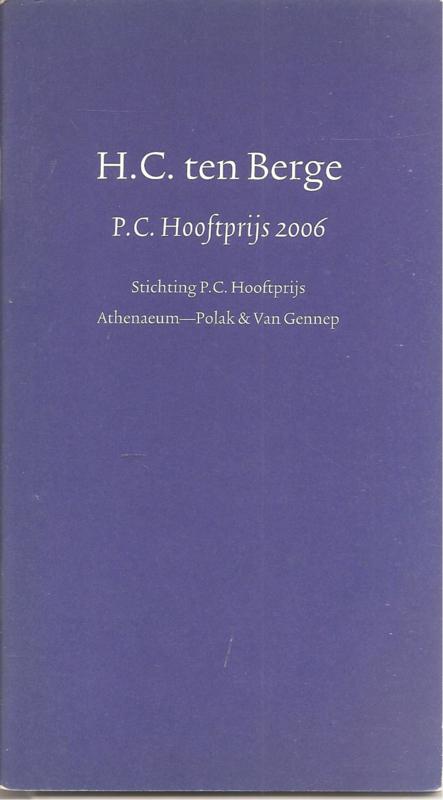 Berge, H.C. ten: P.C. Hooftprijs 2006