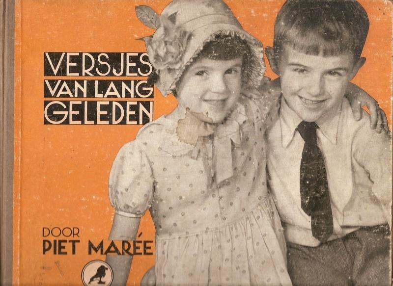 """Maree, Piet: """"Versjes van lang geleden met foto`s van heden""""."""