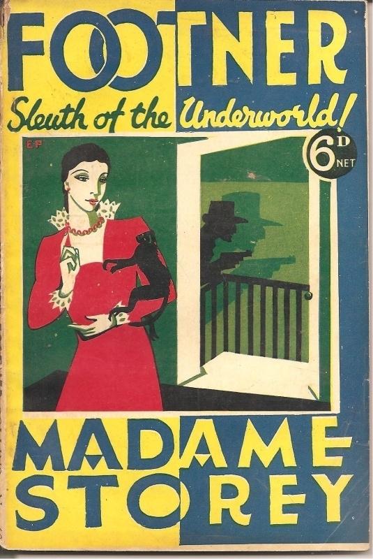"""Footner, Hulbert: """"Madame Storey""""."""