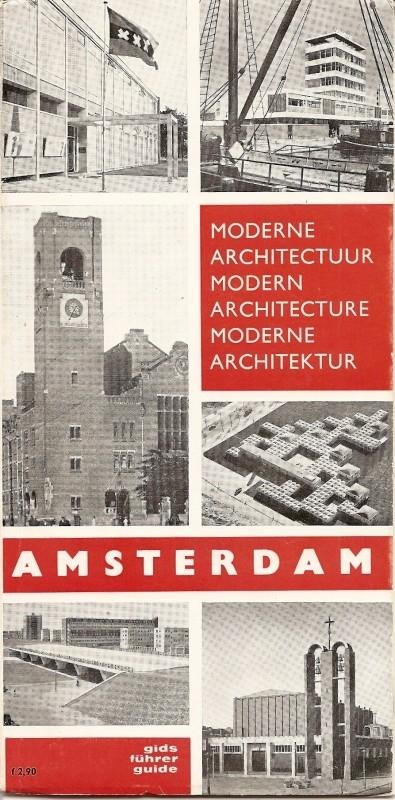 """Bond van Nederlandsche Architecten: """"Moderne architectuur Amsterdam""""."""