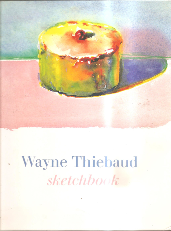 Thiebaud, Wayne: Sketchbook