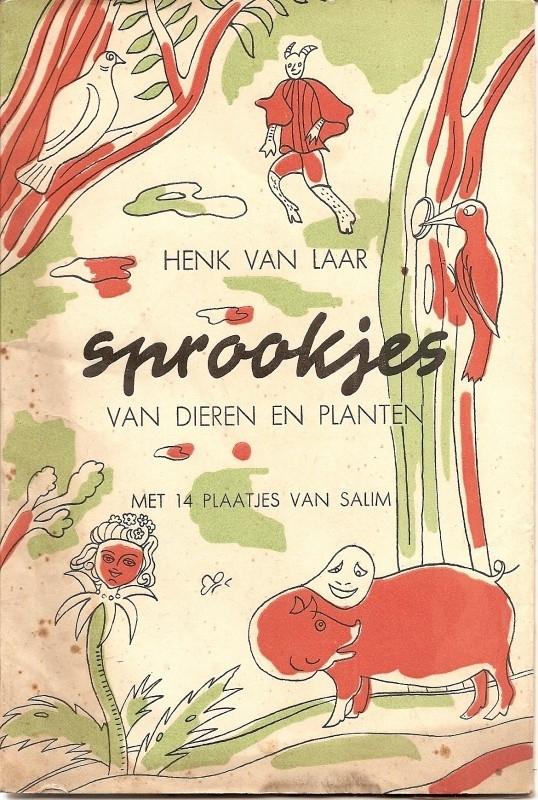 """Laar, Henk van: """"Sprookjes van dieren en planten""""."""