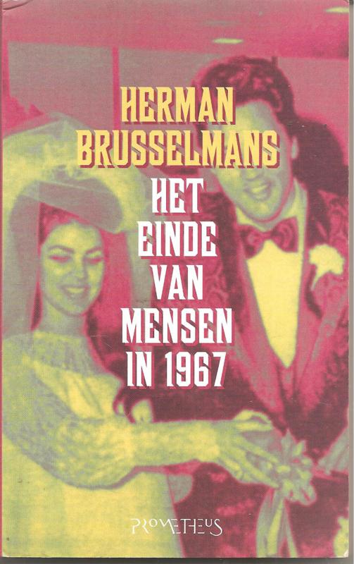 Brusselmans, Herman: Het einde van de mensen in 1967