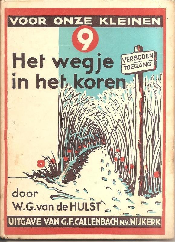 """Hulst, W.G. van de:  """"Het wegje in het koren""""."""
