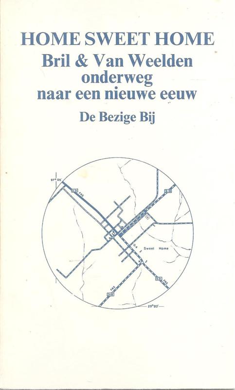 Bril & van Weelden: Onderweg naar een nieuwe eeuw