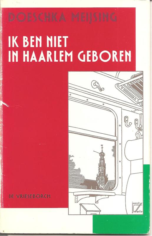 Meijsing, Doeschka: Ik ben niet in Haarlem geboren
