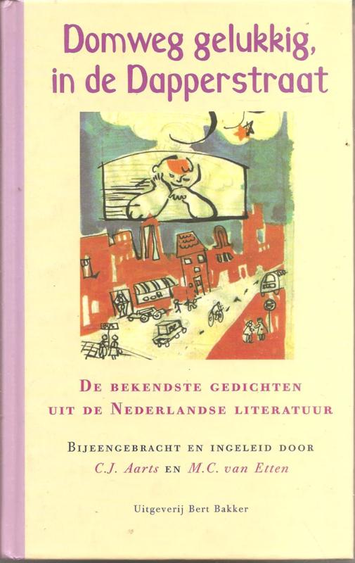 Aarts, C.J. (samenstelling): Domweg gelukkig, in de Dapperstraat