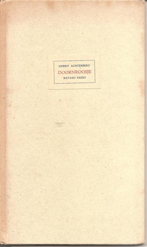 Achterberg, Gerrit: Doornroosje