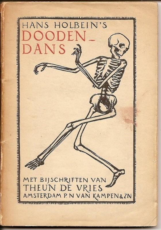 "Vries, Theun de: ""Hans Holbein`s Doodendans`. *"