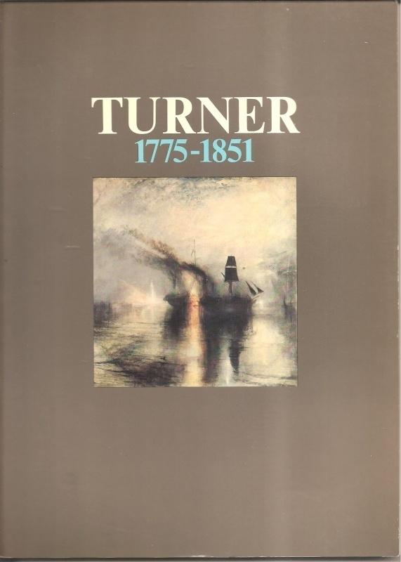 """Turner: """"Turner 1775-1851"""""""