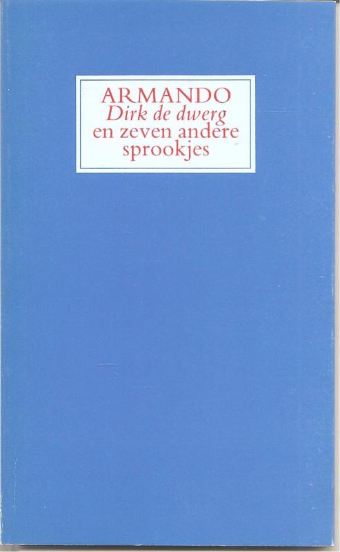 Armando: Dirk de dwerg en zeven andere sprookjes