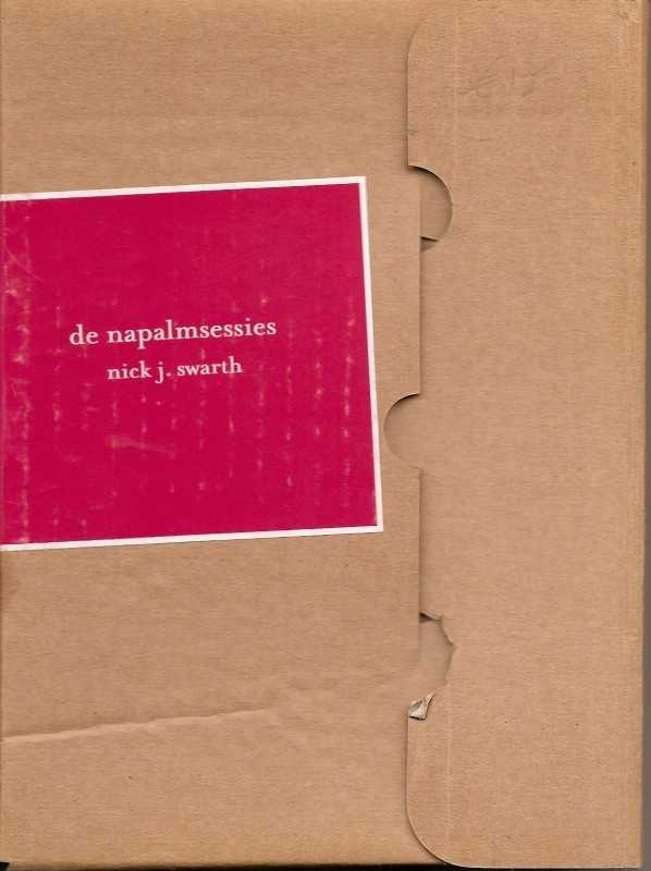 "Swarth, Nick J,: ""De napalmsessies"""