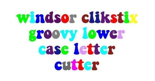 Windsor Clikstix groovy lower case CG01