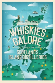 Ian Buxton : Whiskies Galore