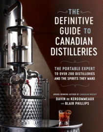 Davin de Kergommeaux: Definitive Guide to Canadian Distilleries;