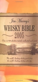 Jim Murray : Jim Murray's Whisky Bible 2005