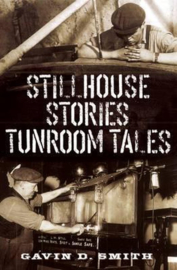 Gavin D. Smith: Stillhouse Stories Tunroom Tales