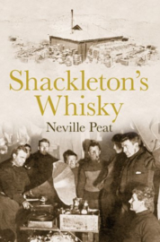 Neville Peat : Shackleton's Whisky