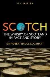 Sir Robert Bruce Lockhart : Scotch