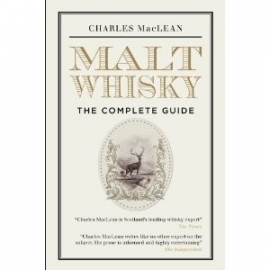 Charles Maclean: Malt Whisky - the complete guide