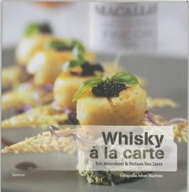 Bob Minnekeer & Stefaan van Laere: Whisky à la carte