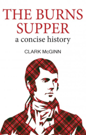 Burns Supper: A Concise History