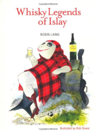 Robin Laing : Whisky Legends of Islay