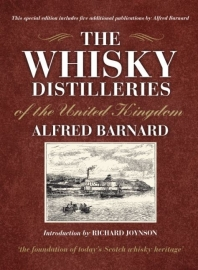 Alfred Barnard: The Whisky Distilleries of the United Kingdom