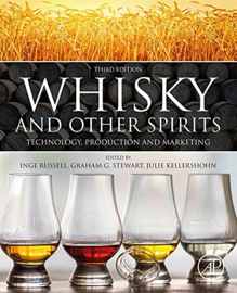 Whisky and Other Spirits: Technology, Production and Marketing - 3th Edition