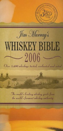 Jim Murray : Jim Murray's Whisky Bible 2006