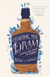 Rachel McCormack : Chasing the Dram