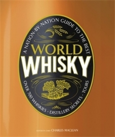Charles MacLean: World Whisky