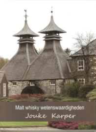 Jouke Karper : Malt Whisky Wetenswaardigheden