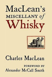 Charles MacLean: MacLean's Miscellany of Whisky