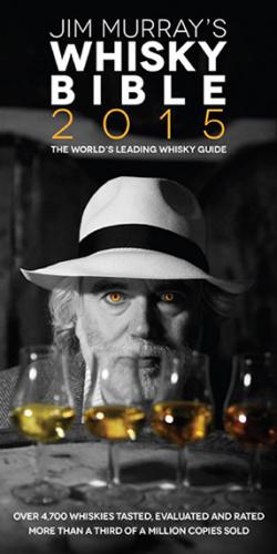 Jim Murray : Jim Murray's Whisky Bible 2015
