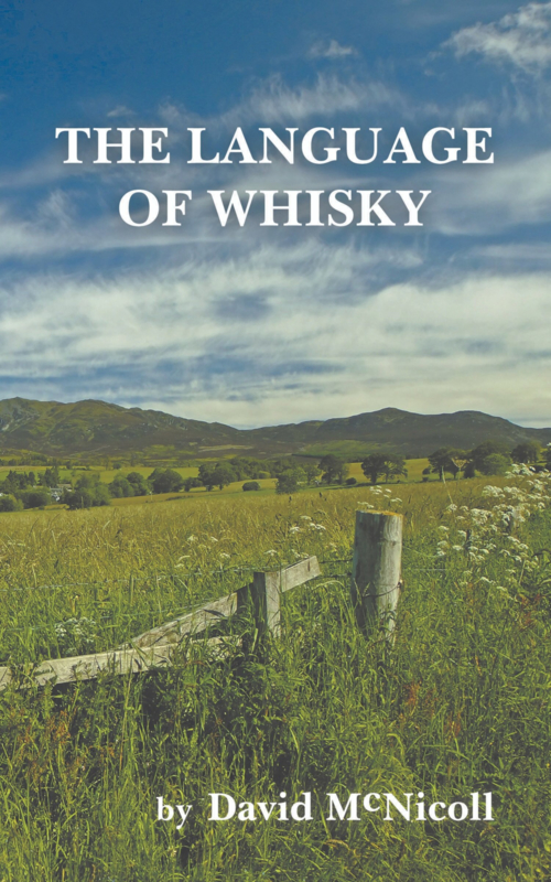 David McNicoll: The Language of Whisky