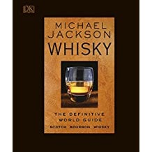 Michael Jackson: Whisky The definitive world guide