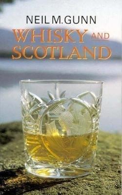 Neil M. Gunn: Whisky and Scotland
