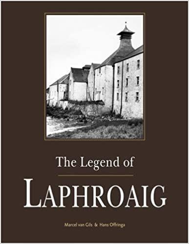 Marcel Van Gils & Hans Offringa: The Legend of LAPHROAIG