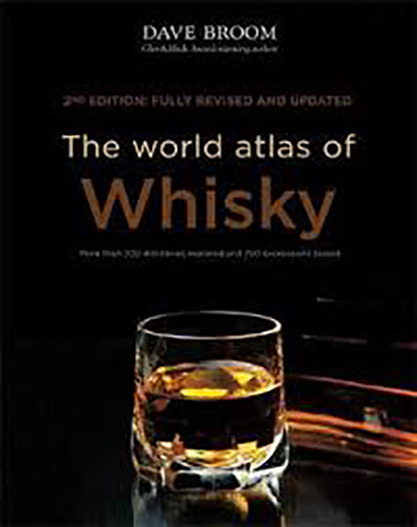 Dave Broom : The World Atlas of Whisky - 2nd Edition, Fully revised and updated