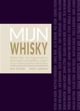 Hans Offringa & Marcel Langedijk : Mijn Whisky