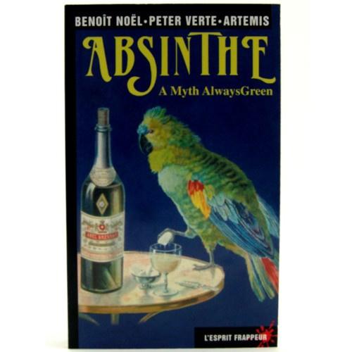 Benoit Noel, Peter Verte en Artemis: Absinthe; a Myth Always Green