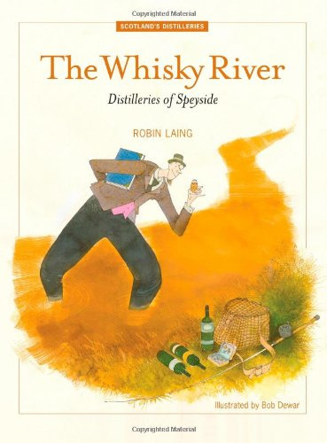 Robin Laing : The Whisky River