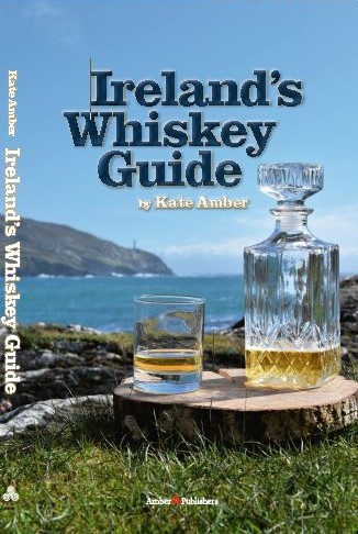 Kate Amber: Ireland's Whiskey Guide