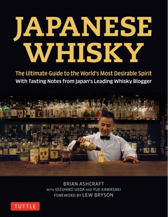 Brian Ashcraft: Japanese Whisky