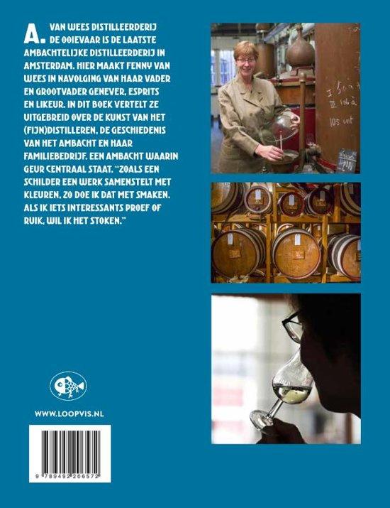 Fenny van Wees : Distilleren, de kunst van het ruiken