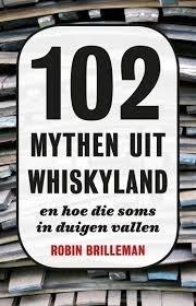 Robin Brilleman : 102 mythen uit Whiskyland