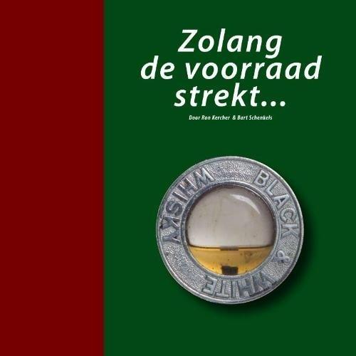 Ron Kercher & Bart Schenkels: Zolang de voorraad strekt...