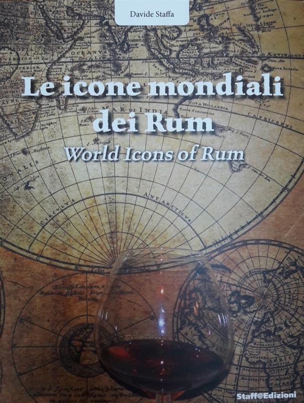 Davide Staffa: World icons of rum. Bilingual edition