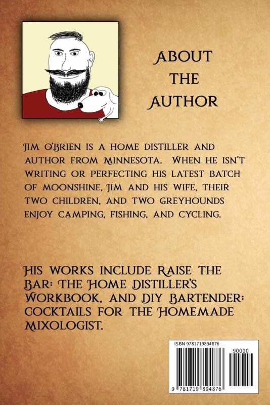 Jim O'Brien : Raise the Bar : The Home Distiller's Workbook (softcover)